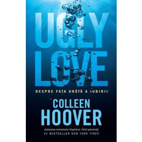 Ugly Love. Despre fața urâtă a iubirii