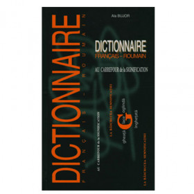 Dictionnaire Français - Roumain. Au Carrefour de la Signification