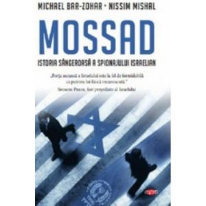 Carte pentru toti. Vol. 92 Mossad. Istoria Sangeroasa A Spionajului Israelian