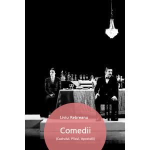 Comedii (Cadrulul, Plicul, Apostolii) [Carte Electronică]