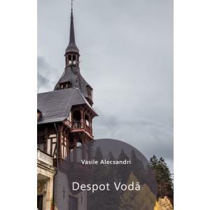 Despot Vodă [Carte Electronică]