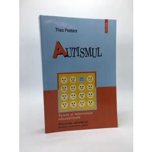 Autismul. Teorie și intervenție educațională