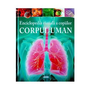 Enciclopedia vizuală a copiilor. Corpul Uman