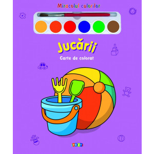 Miracolul culorilor. Jucării. Carte de colorat