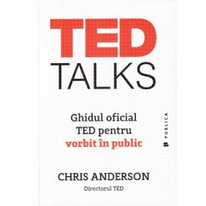 TED Talks Ghidul oficial TED pentru vorbit în public