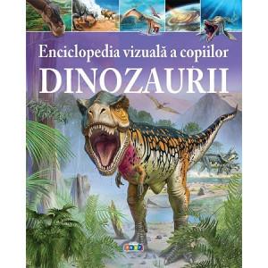 Enciclopedia Vizuală a Copiilor. Dinozaurii