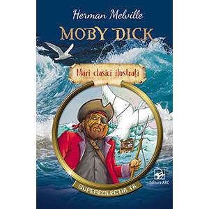 Moby Dick. Mari Clasici Ilustrați