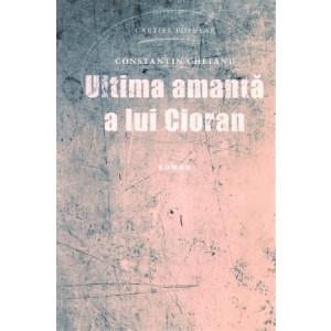 Ultima amantă a lui Cioran