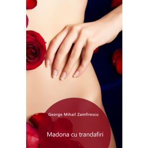 Madona cu trandafiri [Carte Electronică]