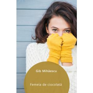 Femeia de ciocolată [eBook]