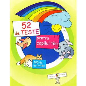 52 de Teste pentru Copilul Tău
