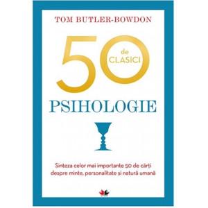 Psihologie. 50 de clasici