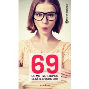 69 de Motive Stupide ca să te Apuci de Citit