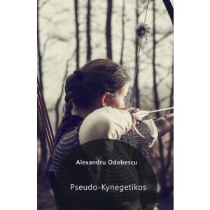 Pseudo-Kynegetikos [Carte Electronică]