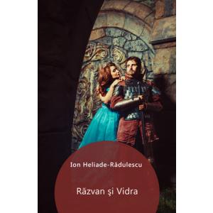 Răzvan şi Vidra [Carte Electronică]