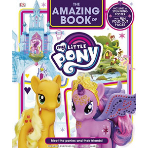 Amazing Book of My Little Pony