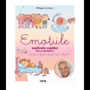 Emoțiile explicate copiilor (dar și părinților)