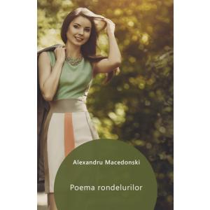 Poema rondelurilor [Carte Electronică]