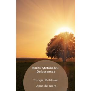 Trilogia Moldovei. Apus de soare [eBook]