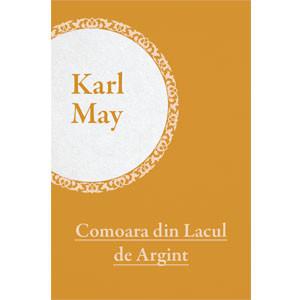 Colecția Karl May Vol. 06. Comoara din Lacul de Argint [eBook]