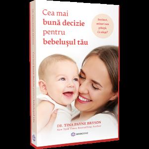Cea mai bună decizie pentru bebelușul tău