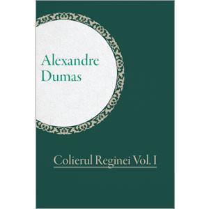 Colierul Reginei. Vol. I [eBook]