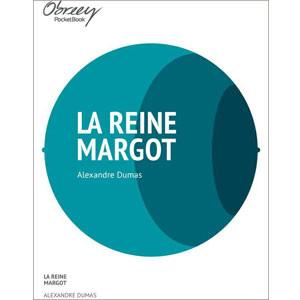 La reine Margot [eBook]