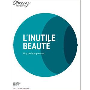 L'inutile beauté [eBook]