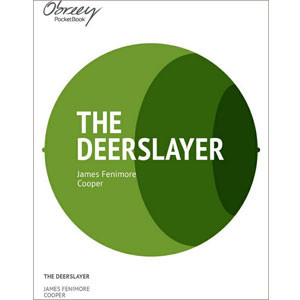 The Deerslayer [eBook]
