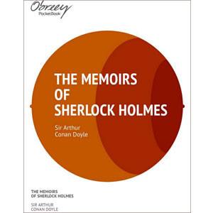 The Memoirs of Sherlock Holmes [eBook]