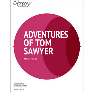 The Adventures of Tom Sawyer [eBook]