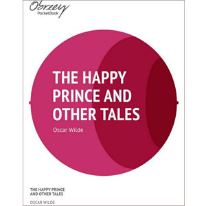 The Happy Prince and Other Tales [eBook]