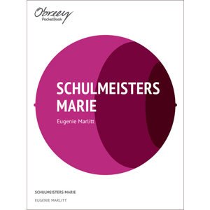 Schulmeisters Marie [eBook]