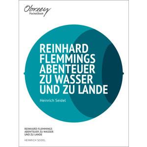 Reinhard Flemmings Abenteuer zu Wasser und zu Lande [eBook]
