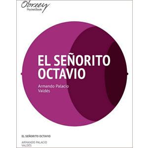 El señorito Octavio [eBook]