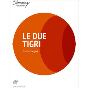 Le due tigri [eBook]