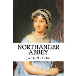Northanger Abbey [eBook]
