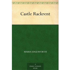 Castle Rackrent [eBook]