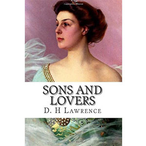 Sons and Lovers [eBook]
