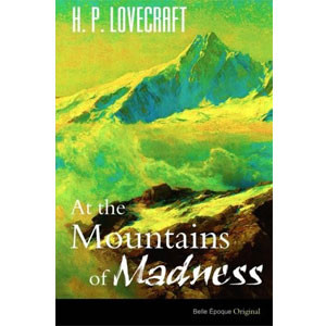 At the Mountains of Madness [eBook]