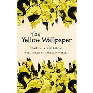 The Yellow Wallpaper [eBook]