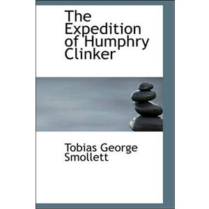 The Expedition of Humphry Clinker [eBook]
