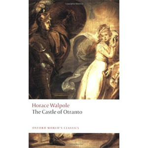 The Castle of Otranto: A Gothic Story [eBook]