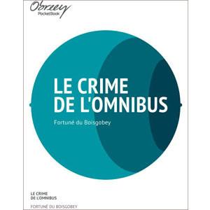 Le crime de l'omnibus [eBook]