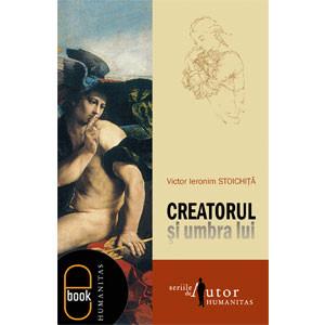 Creatorul și Umbra Lui [Carte Electronică]