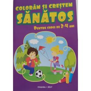 Colorăm și creștem sănătos Pentru copii de 2-4 ani