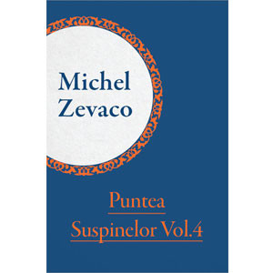 Puntea Suspinelor vol.4 [eBook]