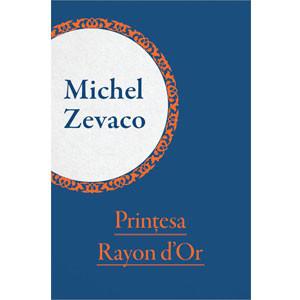 Prințesa Rayon d'Or [eBook]