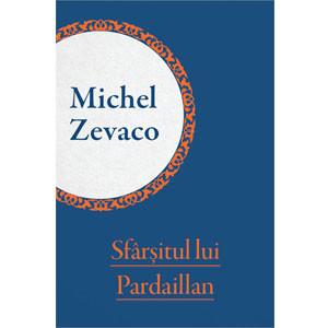 Sfârșitul lui Pardaillan [eBook]