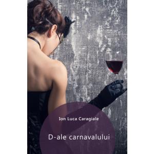 D'ale carnavalului [eBook]